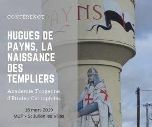 Conférence « Hugues de Payns, la naissance des Templiers » @ Maison du Patrimoine, Saint-Julien les Villas
